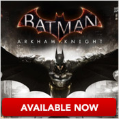 Batman Arkham Knight Out Now!